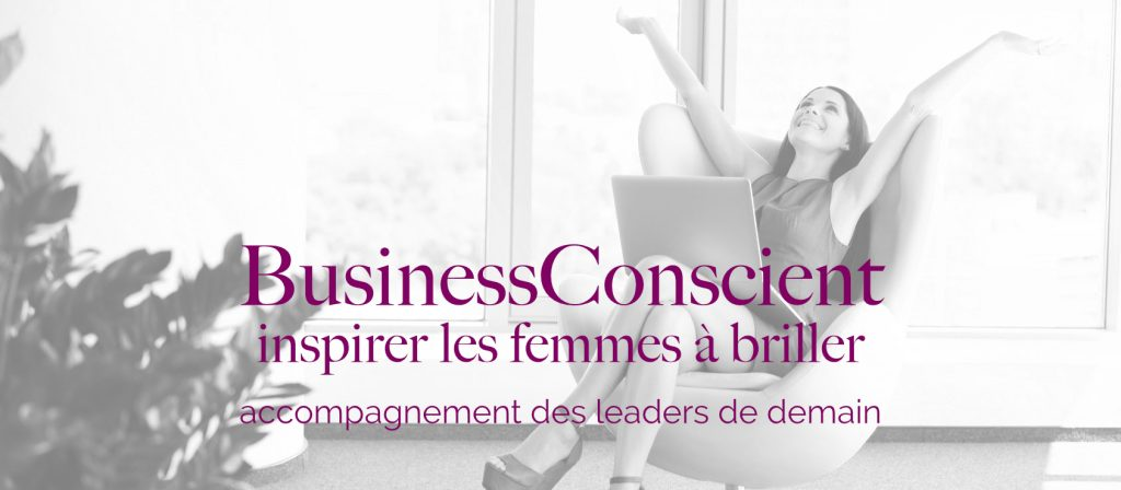 BusinessConscient: inspirer les femmes à briller